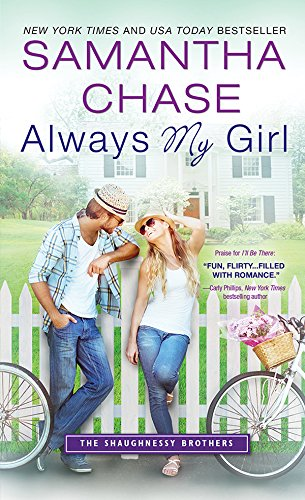 Book: Always My Girl (The Shaughnessy Brothers) by Samantha Chase