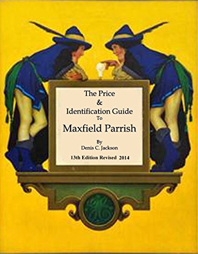Maxfield Parrish: 2014, 13th Edition Price and Identification Guide (English Edition)