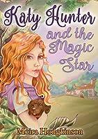 Katy Hunter and the Magic Star