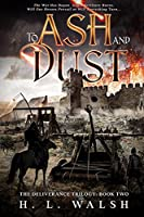 To Ash and Dust: The Deliverance Trilogy: Book Two