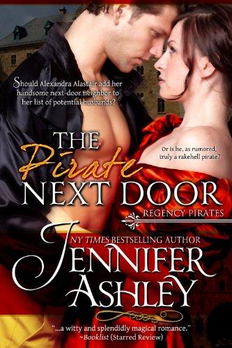 Regency Pirates: The Pirate Next Door by [Jennifer Ashley]