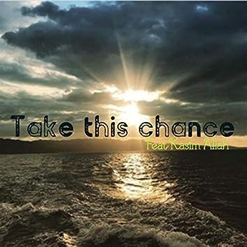 Take This Chance (feat. Kasim Allah)