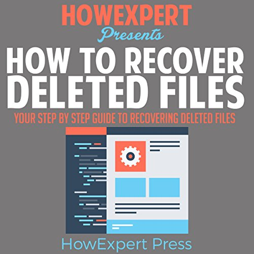 How to Recover Deleted Files audiobook cover art