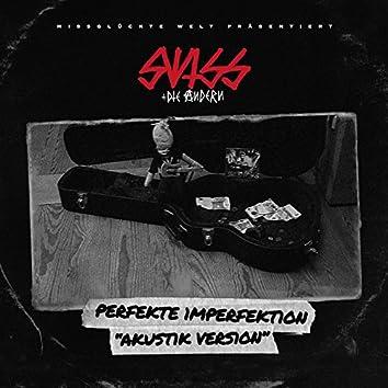 Perfekte Imperfektion (Akustik Version)