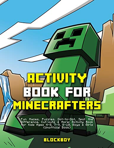 Activity Book for Minecrafters: Fun Mazes, Puzzles, Dot-to-Dot, Spot the Difference, Cut-outs & More (Unofficial)