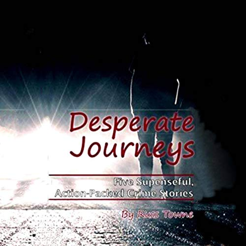 Desperate Journeys  By  cover art