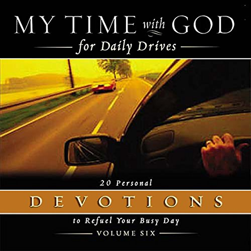 My Time With God for Daily Drives: Vol. 6 audiobook cover art