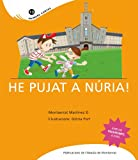 He pujat a Núria! (Primers Contes) (Catalan Edition)