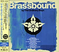 Brassbound by Ordinary Boys (2007-12-15)