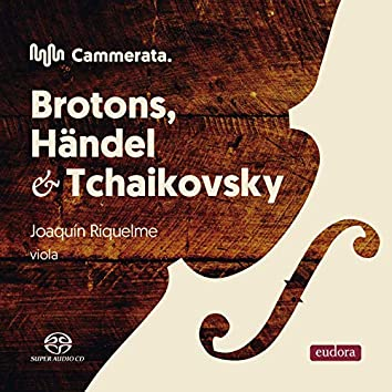 Cammerata - Brotons, Händel & Tchaikovsky