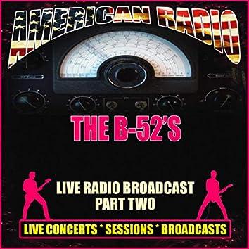 Live Radio Broadcast - Part Two (Live)