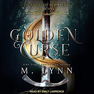 Golden Curse     Fantasy and Fairytales Series, Book 1              By:                                                                                                                                 M. Lynn                               Narrated by:                                                                                                                                 Emily Lawrence                      Length: 7 hrs and 29 mins     5 ratings     Overall 4.0