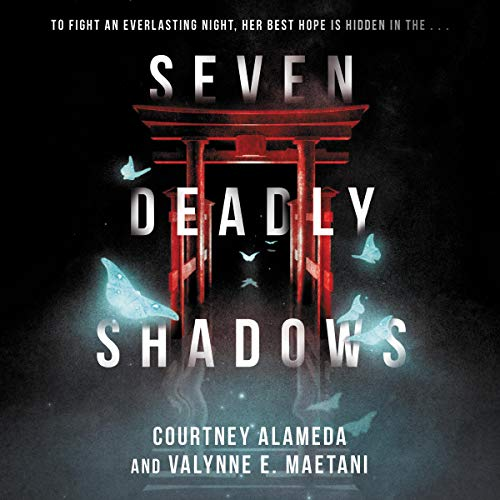Seven Deadly Shadows Audiobook By Courtney Alameda, Valynne E. Maetani cover art