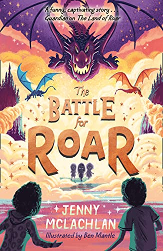The Battle for Roar: new for 2021 - the final book in the bestselling...