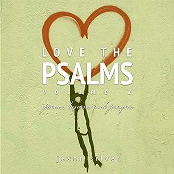 Love the Psalms, Vol. 2