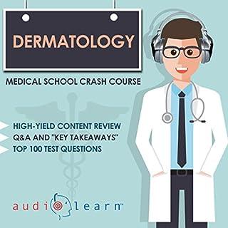 Dermatology - Medical School Crash Course audiobook cover art