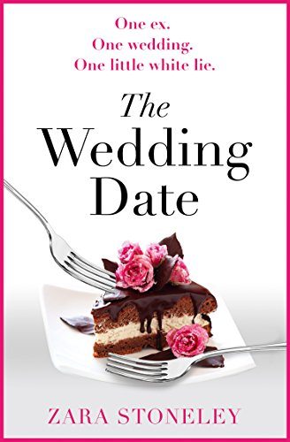 The Wedding Date: The laugh out loud romantic comedy of the year!