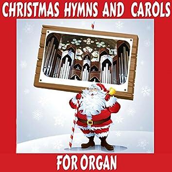 Christmas Hymns and Carols for Organ