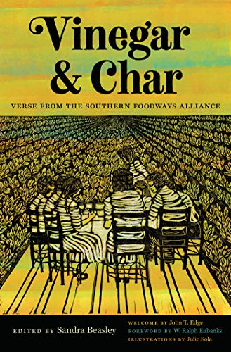 Vinegar and Char: Verse from the Southern Foodways Alliance (English Edition)
