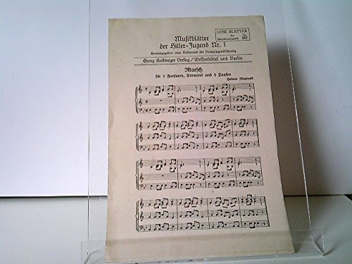 Musikblätter der Hitler-Jugend Nr. 1 - Marsch für 3 Fanfaren, Trommel und 2 Pauken (Helmut Majewski)