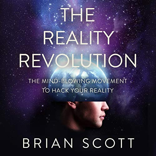 The Reality Revolution Audiobook By Brian Scott cover art