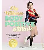 Body Positive Attitude d'Ely Killeuse