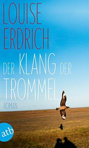 Der Klang der Trommel: Roman