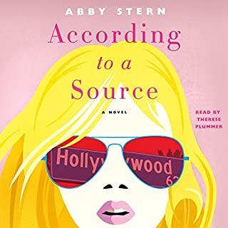According to a Source     A Novel              By:                                                                                                                                 Abby Stern                               Narrated by:                                                                                                                                 Therese Plummer                      Length: 11 hrs and 34 mins     165 ratings     Overall 4.2