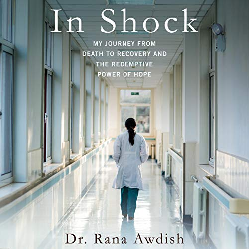 In Shock Audiobook By Dr. Rana Awdish cover art