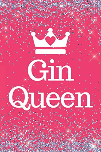 Gin Queen: Pink Sparkly Gin queen 6x9inch Notebook/Planner. Fun Gift for Gin Lovers. Ideal Xmas, Birthday or Any Occasion Gift for Women.