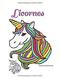 Licornes 🦄 ✨: Tes enfants aiment les licornes? 🦄 Aime-t-il aussi colorier? 🎨 (French Edition)