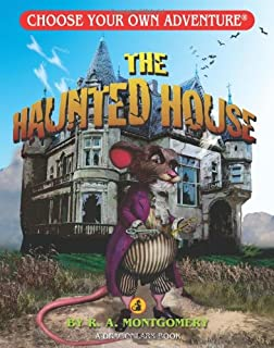 The Haunted House (Choose Your Own Adventure - Dragonlarks)