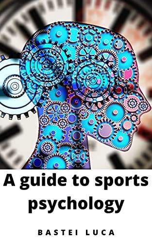 Couverture du livre A guide to sports psychology