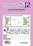 Irakurgai ulergarriak 12: Lecturas Comprensivas Euskera Niños de 10 años (Irakurgai ulergarriak EUSKERA)