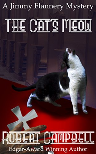The Cat's Meow (Jimmy Flannery Mysteries Book 5)