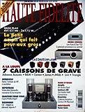 HAUTE FIDELITE [No 88] du 01/04/2004 - LE PETIT AMPLI QUI FAIT PEUR AUX GROS - HOME CINEMA - A LA LOUPE - 7 CAISSONS DE GRAVE.