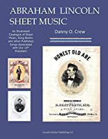 Abraham Lincoln Sheet Music: A Catalogue