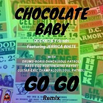 Chocolate Baby (Go-Go Remix)