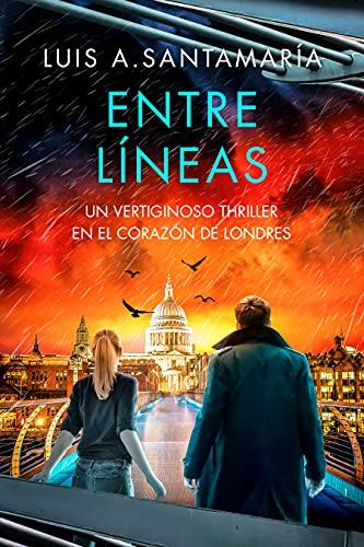 Entre Líneas: Un vertiginoso thriller en el corazón de Londres