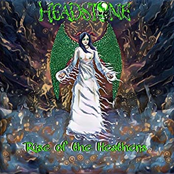 Rise of the Heathens