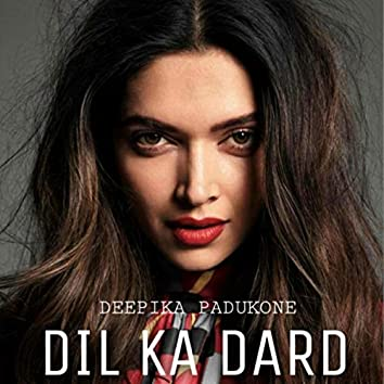 Dil Ka Dard