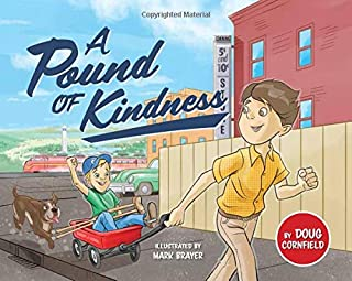 A Pound of Kindness