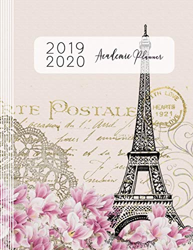 2019 2020 Academic Planner: Daily, Weekly And Monthly Planner Calendar 8.5x11 Plus Dot Grid Pages - Large Academic Year Organizer For Women - Paris Eiffel Tower Blush Pink Cream Pastel Art