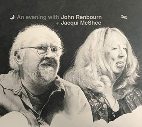 an Evening with John Renbourn & Jacqui Mcshee [Import Belge]