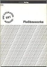 Flussbauwerke (IRB-Literaturauslese) (German Edition)