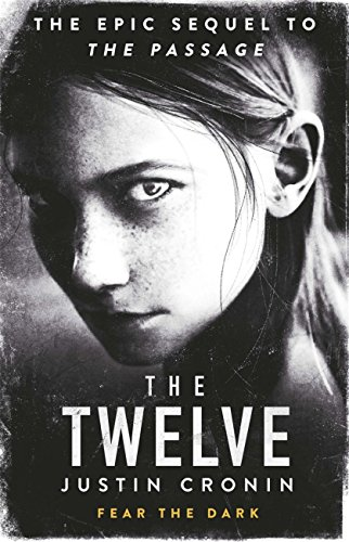 The Twelve: The Passage Trilogy Book 2 (English Edition)