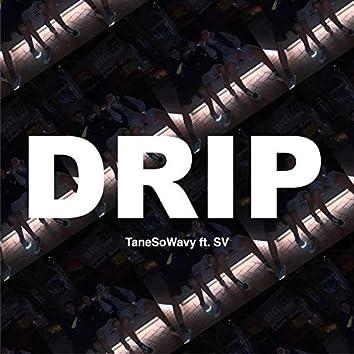Drip (feat. SV)