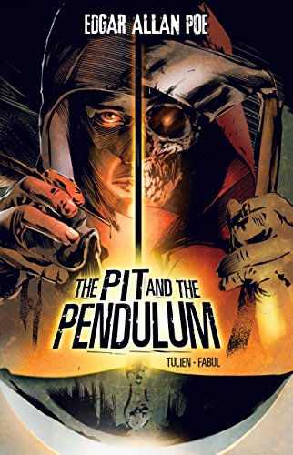 The Pit and the Pendulum (Edgar Allan Poe Graphic Novels) (English Edition)