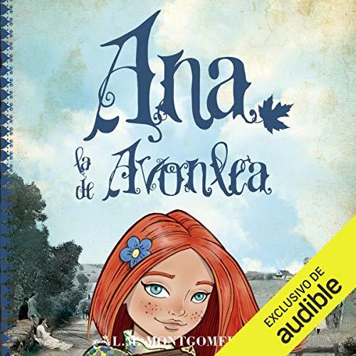 『Ana, la de Avonlea [Anne of Avonlea]』のカバーアート