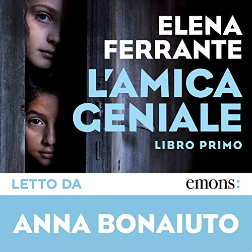 L'amica geniale     Libro primo              By:                                                                                                                                 Elena Ferrante                               Narrated by:                                                                                                                                 Anna Bonaiuto                      Length: 11 hrs and 49 mins     202 ratings     Overall 4.8